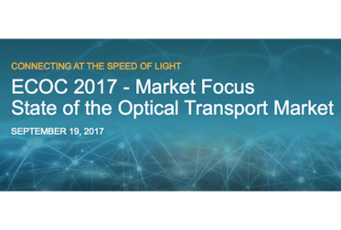 Presentation: ECOC 2017 Market Focus – State of the Optical Transport Market