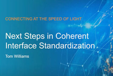 ECOC 2021 Marketing Focus: Next Steps in Coherent Interface Standardization